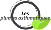 Les plumes asthmatiques